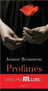 Profanes : roman, Benameur, Jeanne
