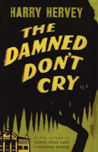 The Damned Don't Cry - Savannah In Mall