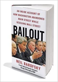 An Inside Account of How Washington Abandoned Main Street While Rescuing Wall Street Bailout