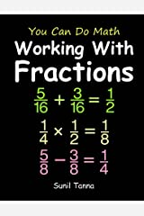 You Can Do Math: Working With Fractions Paperback