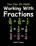 img - for You Can Do Math: Working With Fractions book / textbook / text book