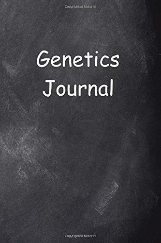 Genetics Journal Chalkboard Design: (Notebook, Diary, Blank Book) (Career Journals Notebooks Diaries) ebook