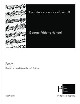 Book Contate a voce sola e basso II by George Frideric Handel (2014-11-30)