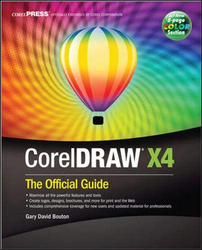CorelDRAW® X4: The Official Guide por Gary David Bouton