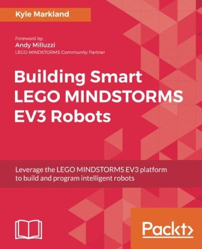 Pdf download building smart lego mindstorms ev3 robots leverage pdf download building smart lego mindstorms ev3 robots leverage the lego mindstorms ev3 platform to build and program intelligent robots most popular fandeluxe Gallery