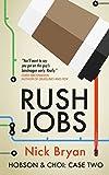 Rush Jobs: Volume 2 (Hobson & Choi)