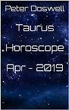 Taurus Horoscope Apr - 2019