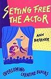 Setting Free the Actor, Ann Brebner, 091651580X