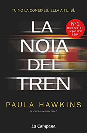 La noia del tren (Catalan Edition) eBook: Paula Hawkins: Amazon.es ...
