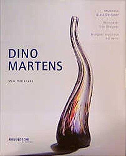 Dino Martens: Muraneser Glas-Designer 1922-1963. Werkverzeichnis by Arnoldsche Verlagsanstalt