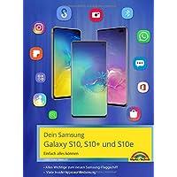 Samsung Galaxy S10, S10+ und S10e - Einfach alles können mit Android 9