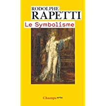Le Symbolisme (Ne Champs Arts)