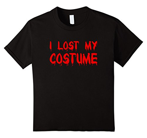 Lost Boy Costumes Ideas (Kids I Lost My Costume Funny Halloween T-Shirt 8 Black)