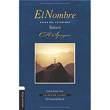 El Nombre: Salmo del astrónomo. Salmo 8 (Colección Salmos) (Spanish Edition)