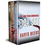 The Luke Titan Chronicles Boxed Set: Books 1 - 3