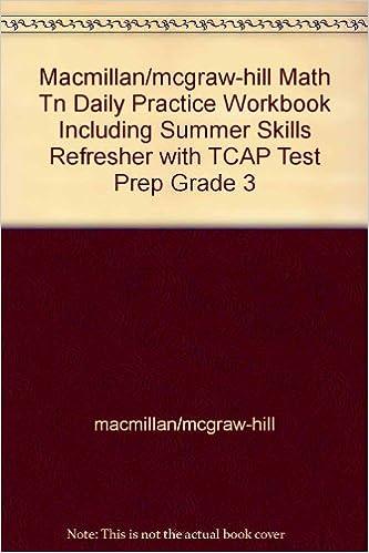 Macmillanmcgraw Hill Math Tn Daily Practice Workbook Including