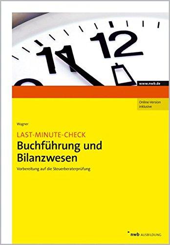 Last Minute Check Buchführung Und Bilanzwesen  Vorbereitung Auf Die Steuerberaterprüfung