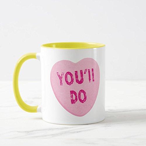 (Zazzle You'll Do Funny Valentine's Day Heart Candy Travel Mug, Yellow Combo Mug 11 oz)