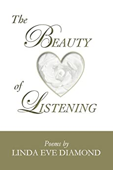 The Beauty of Listening by [Diamond, Linda Eve]