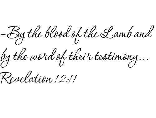 Tapestry Of Truth - Revelation 12:11 - TOT4756 - Wall and home scripture, lettering, quotes, images, stickers, decals, art, and more! - -By the blood of the Lamb and by the word of their testimony... (They Overcame By The Words Of Their Testimony)