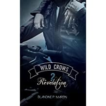 Wild Crows: 2. Révélation (French Edition)