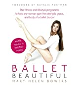 [ BALLET BEAUTIFUL BY BOWERS, MARY HELEN](AUTHOR)PAPERBACK