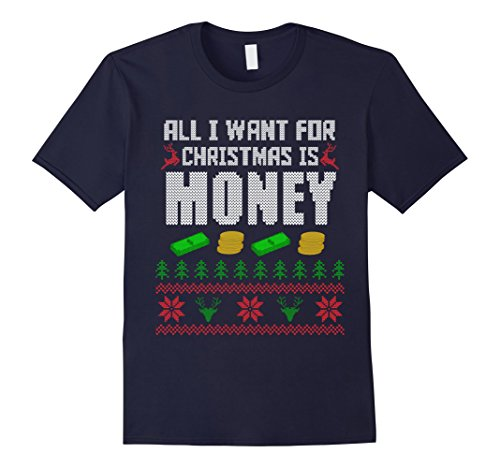 All I Want For Christmas is Money Ugly Sweater Alternative