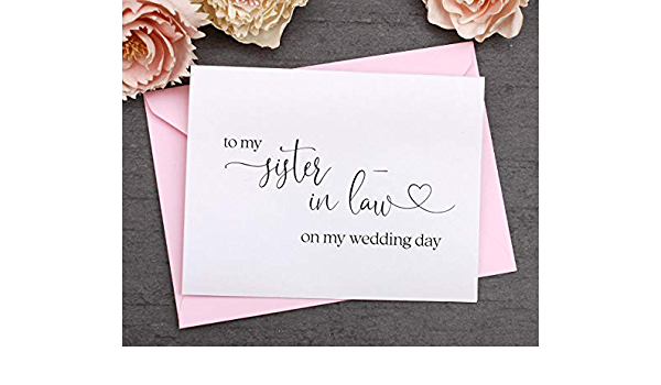 To My Sister-In-Law On My Wedding Day Card Wedding Stationery To My Sister Thank You Wedding Card Wedding Note Sister Wedding Card K2