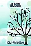 Alaska - Notiz- und Tagebuch: Winterurlaub in Alaska. Ideal für Skiurlaub, Winterurlaub oder Schneeurlaub.  Mit vorgefertigten Seiten und freien ... oder als Abschiedsgeschenk (German Edition)