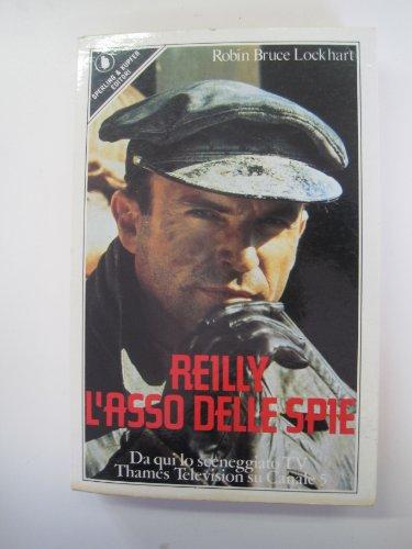 Reilly, l'asso delle spie