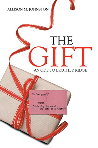 The Gift: An Ode to Brother Ridge ()