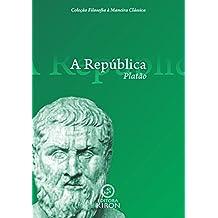 A República (traduzido) (Coleção Filosofia à Maneira Clássica)