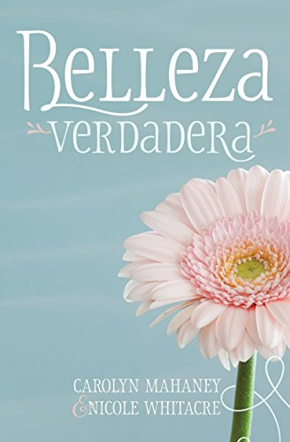 Belleza Verdadera (Spanish Edition)