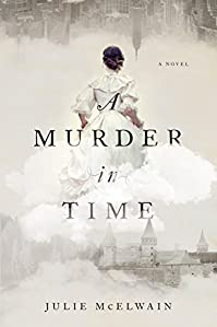 A Murder In Time: A Novel by Julie McElwain ebook deal