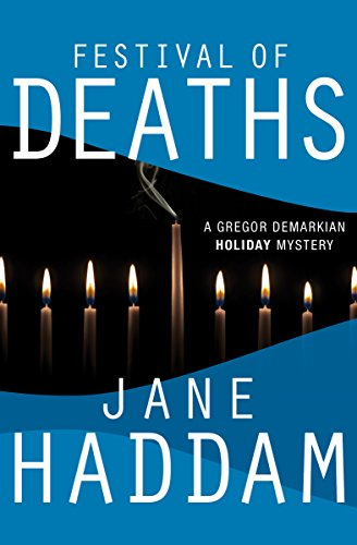 Festival of Deaths (The Gregor Demarkian Holiday Mysteries Book 10) by [Haddam, Jane]