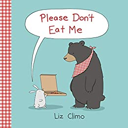 Please Don't Eat Me by [Climo, Liz]