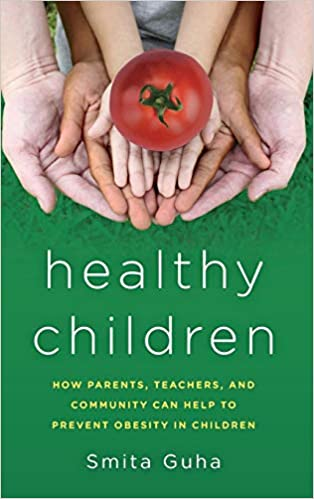 Healthy Children How Parents Teachers and Community Can Help To Prevent Obesity in Children