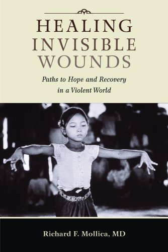 (Healing Invisible Wounds: Paths to Hope and Recovery in a Violent World)