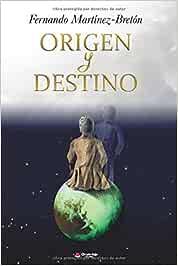 Origen y destino: Amazon.es: Martínez-bretón , Fernando