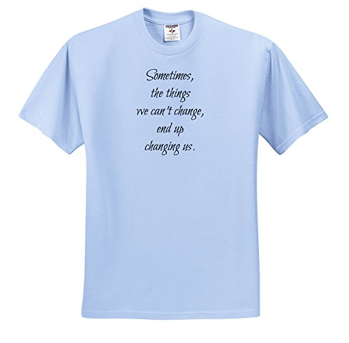 Price comparison product image 3dRose Xander Inspirational Quotes - Sometime The Things we Cannot Change, end up Changing us - T-Shirts - Youth Light-Blue-T-Shirt Small(6-8) (ts_256541_60)