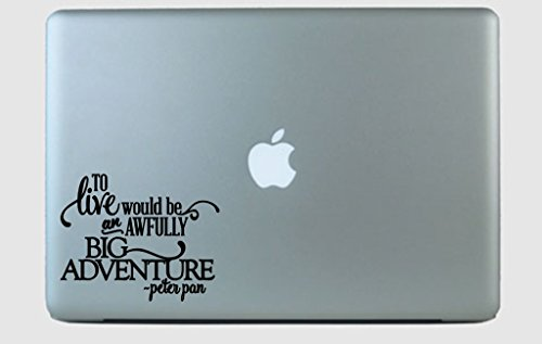 SimplyVinylized Peter Pan to Live Quote Vinyl Decal Sticker Black