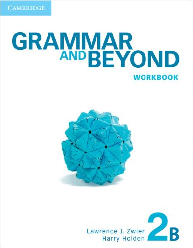 Grammar and Beyond Level 2 Workbook B [Lawrence J. Zwier - Harry Holden] (Tapa Blanda)