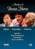 Bossa Nova Masters:  Jobim, Vinicius, Toquinho [Import]