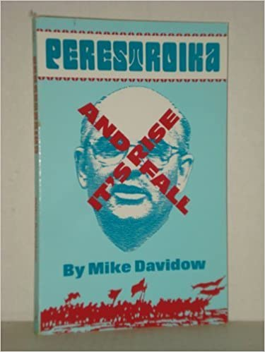 Book Perestroika: Its Rise and Fall by Mike Davidow (1992-10-01)