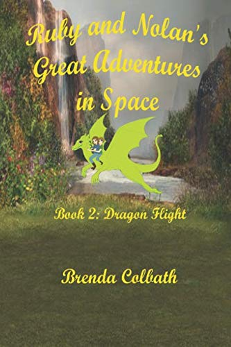 Ruby and Nolan's Great Adventure in Space Book 2