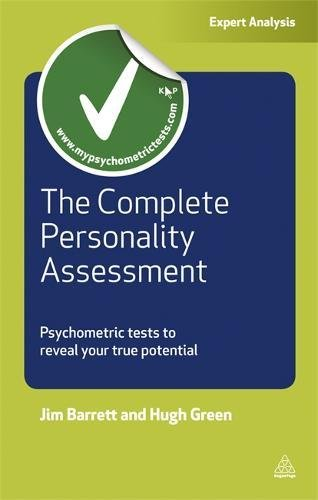 The Complete Personality Assessment: Psychometric Tests to Reveal Your True Potential (Careers & Testing)