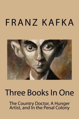 a country doctor franz kafka essay Have you ever read the work of franz kafka and thought 'what on earth did i just  read' worry not in this lesson, you will learn an overview of ''a country doctor''.