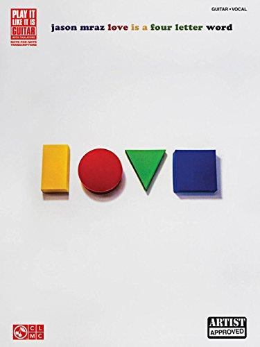Cherry Lane Jason Mraz - Love Is A Four Letter Word Guitar Tab (Cherry Lane Music Guitar)