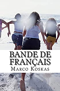 Bande de Français, Koskas, Marco
