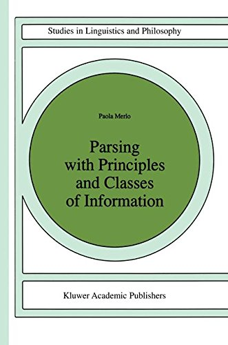 Parsing with Principles and Classes of Information (Studies in Linguistics and Philosophy)